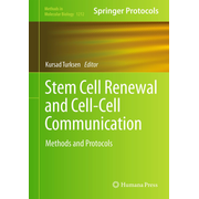 Stem Cell Renewal and Cell-Cell Communication - Methods and Protocols