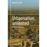 Urbanisation, unlimited - A Thematic Journey