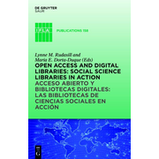 Open Access and Digital Libraries - Social Science Libraries in Action