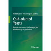 Cold-adapted Yeasts - Biodiversity, Adaptation Strategies and Biotechnological Significance
