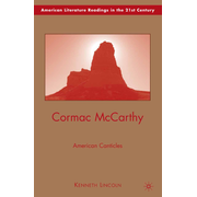 Cormac McCarthy - American Canticles