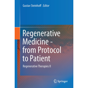Regenerative Medicine - from Protocol to Patient - 5. Regenerative Therapies II