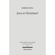 Jews or Christians? - The Followers of Jesus in Search of their own Identity
