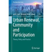 Urban Renewal, Community and Participation - Theory, Policy and Practice