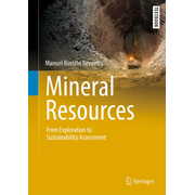 Mineral Resources - From Exploration to Sustainability Assessment