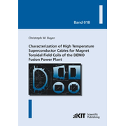 Characterization of High Temperature Superconductor Cables for Magnet Toroidal Field Coils of the DEMO Fusion Power Plant