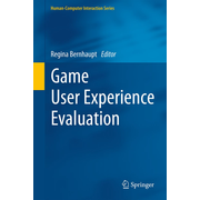 Game User Experience Evaluation