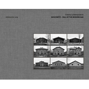 Auschwitz – Fall of the Modern Age