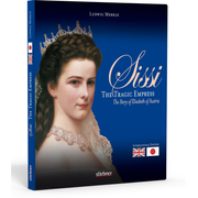 Sissi - The tragic empress - The story of Elizabeth of Austria - international Edition