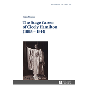The Stage Career of Cicely Hamilton (1895–1914)