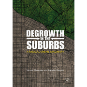 Degrowth in the Suburbs - A Radical Urban Imaginary