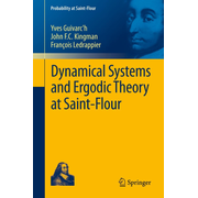 Dynamical Systems and Ergodic Theory at Saint-Flour