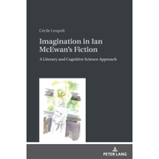 Imagination in Ian McEwan's Fiction - A Literary and Cognitive Science Approach