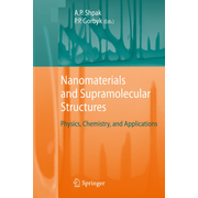 Nanomaterials and Supramolecular Structures - Physics, Chemistry, and Applications