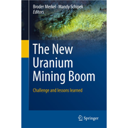 The New Uranium Mining Boom - Challenge and lessons learned
