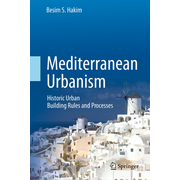 Mediterranean Urbanism - Historic Urban / Building Rules and Processes