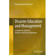 Disaster Education and Management - A Joyride for Students, Teachers and Disaster Managers
