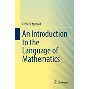 An Introduction to the Language of Mathematics