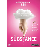 The Substance - Albert Hofmann's LSD - One Drop changes everything