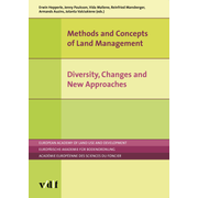 Methods and Concepts of Land Management - Diversity, Changes and New Approaches