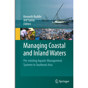 Managing Coastal and Inland Waters - Pre-existing Aquatic Management Systems in Southeast Asia