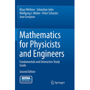 Mathematics for Physicists and Engineers - Fundamentals and Interactive Study Guide