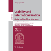 Usability and Internationalization. Global and Local User Interfaces - Second International Conference on Usability and Internationalization, UI-HCII 2007, Held as Part of HCI International 2007, Beijing, China, July 22-27, 2007, Proceedings, Part II