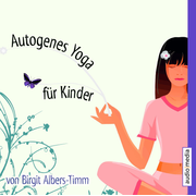 CD WISSEN Coaching - Autogenes Yoga für Kinder