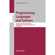 Programming Languages and Systems - 8th Asian Symposium, APLAS 2010, Shanghai, China, November 28 - December 1, 2010 Proceedings