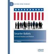 Smarter Ballots - Electoral Realism and Reform