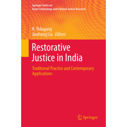 Restorative Justice in India - Traditional Practice and Contemporary Applications