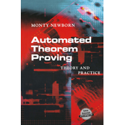 Automated Theorem Proving - Theory and Practice