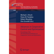 Advances in Cooperative Control and Optimization - Proceedings of the 7th International Conference on Cooperative Control and Optimization