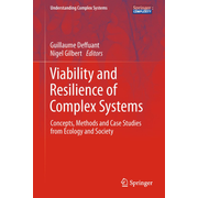 Viability and Resilience of Complex Systems - Concepts, Methods and Case Studies from Ecology and Society