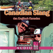 Reise Know-How Kauderwelsch AUDIO Canadian Slang (Audio-CD) - Kauderwelsch-CD