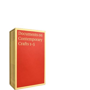 DOCUMENTS ON CONTEMPORARY CRAFTS 1–5