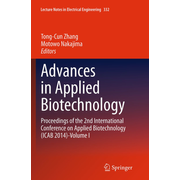 Advances in Applied Biotechnology - Proceedings of the 2nd International Conference on Applied Biotechnology (ICAB 2014)-Volume I