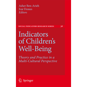 Indicators of Children's Well-Being - Theory and Practice in a Multi-Cultural Perspective