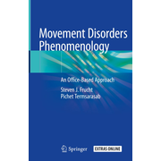 Movement Disorders Phenomenology - An Office-Based Approach