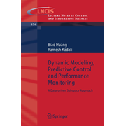 Dynamic Modeling, Predictive Control and Performance Monitoring - A Data-driven Subspace Approach