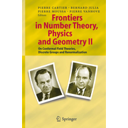 Frontiers in Number Theory, Physics, and Geometry II - On Conformal Field Theories, Discrete Groups and Renormalization