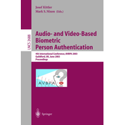 Audio-and Video-Based Biometric Person Authentication - 4th International Conference, AVBPA 2003, Guildford, UK, June 9-11, 2003, Proceedings