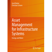 Asset Management for Infrastructure Systems - Energy and Water