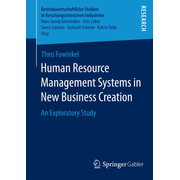 Human Resource Management Systems in New Business Creation - An Exploratory Study
