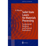 Solid-State Lasers for Materials Processing - Fundamental Relations and Technical Realizations