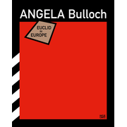 Angela Bulloch - Euclid in Europe