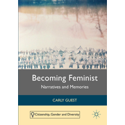 Becoming Feminist - Narratives and Memories