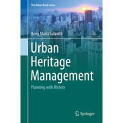 Urban Heritage Management - Planning with History
