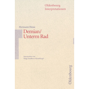 Oldenbourg Interpretationen - Demian / Unterm Rad - Band 39
