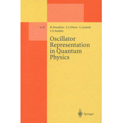 Oscillator Representation in Quantum Physics